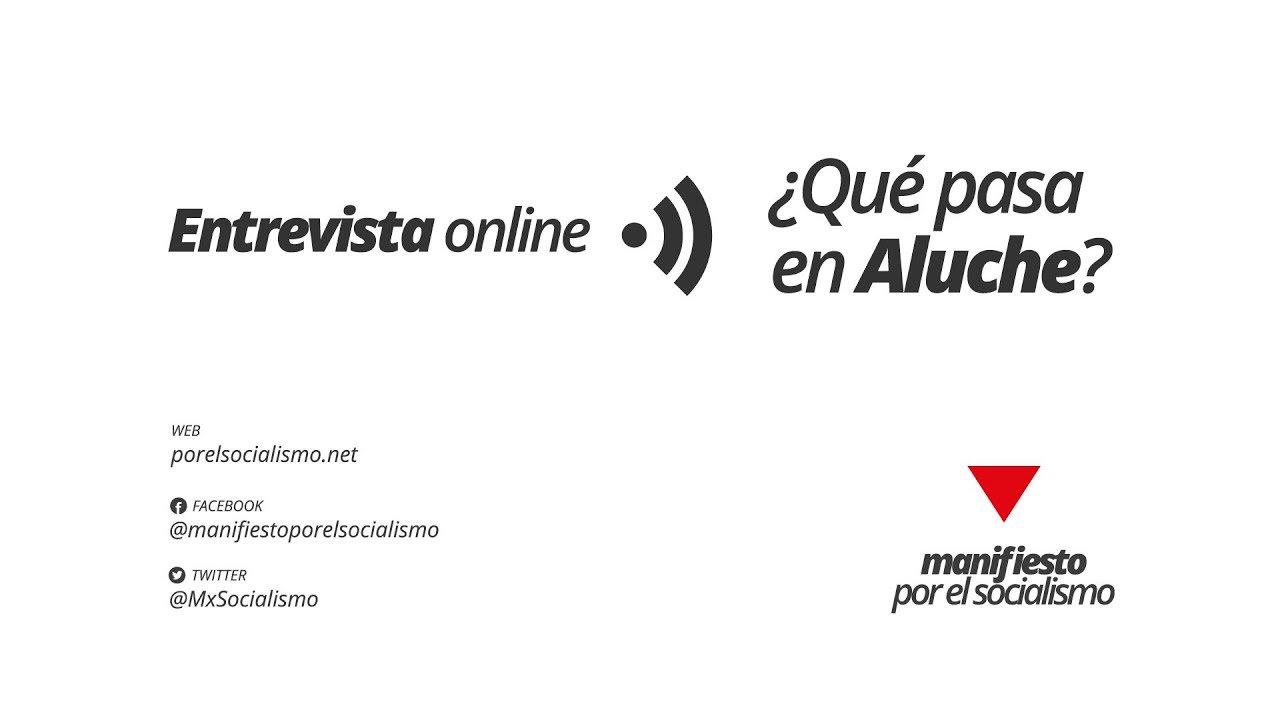 Entrevista online. ¿Qué pasa en Aluche?