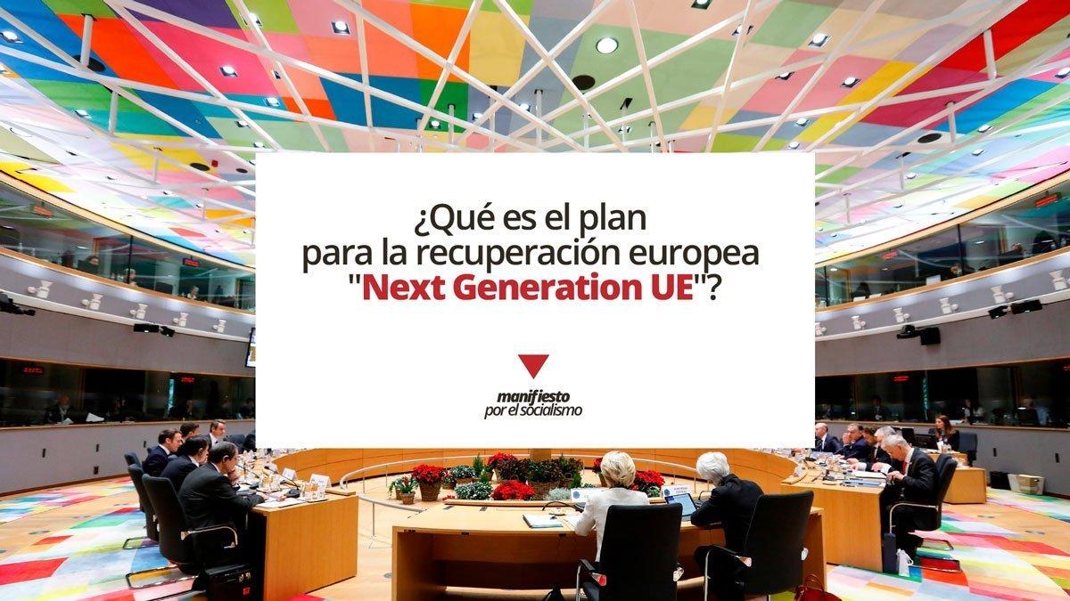 """Conversación. ¿Qué es el plan para la recuperación europea """"Next Generation UE"""""""
