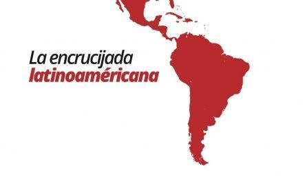 La encrucijada latinoaméricana