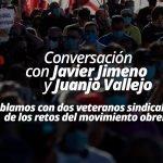 Conversación sobre los retos inmediatos del movimiento obrero